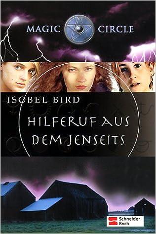 Hilferuf aus dem Jenseits Isobel Bird Magic circle