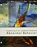 img - for Essentials of Understanding Abnormal Behavior by David Sue (2004-09-28) book / textbook / text book