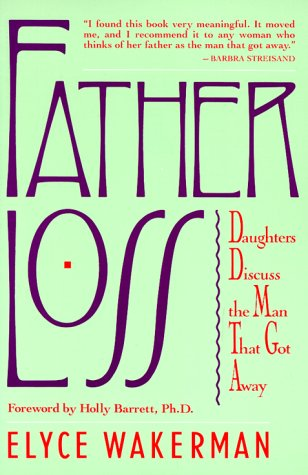 The Girl That Got Away (Father Loss: Daughters Discuss the Man That Got Away)