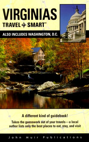 Travel Smart Virginias  Also Includes Washington D. C.  VIRGINIAS TRAVEL SMART
