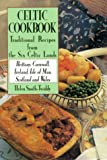 Celtic Cookbook: Traditional Recipes from 6 Celtic Lands