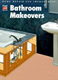 Bathroom Makeovers (Home Repair and Improvement (Updated Series))