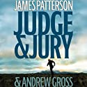Judge & Jury Audiobook by James Patterson, Andrew Gross Narrated by Joe Mantegna