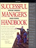 Successful Manager's Handbook : Development Suggestions for Today's Managers, , 093852920X