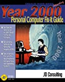 Year 2000 Personal Computer Fix-It Guide, Daniel McGrail and John Gasparini, 1886801940