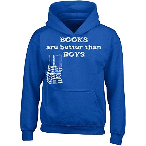 Books Are Better Than Boys - Girl Girls Hoodie Kids S Royal