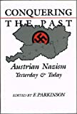 Conquering the Past, F. Parkinson, 0814320554