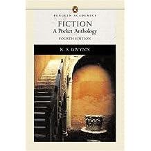 Fiction: A Pocket Anthology, (Penguin Academics Series) (4th Edition)