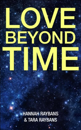 Love Beyond Time: A love inspired historical guide for Inspiration, peace, love, and healing ()