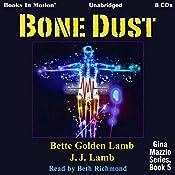 Bone Dust: Gina Mazzio Series, Book 5 | JJ Lamb, Bette Golden