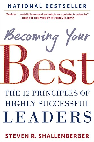 Amazon becoming your best the 12 principles of highly becoming your best the 12 principles of highly successful leaders by shallenberger steve fandeluxe Image collections