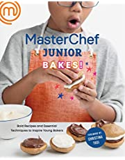 MasterChef Junior Bakes!: Bold Recipes and Essential Techniques to Inspire Young Bakers