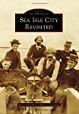 Sea Isle City Revisited, Donna Van Horn and Karen Jennings, 1467120502