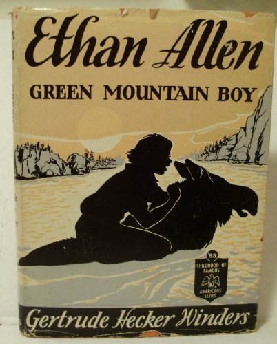 Ethan Allen, Green Mountain boy (The Childhood of famous Americans series)