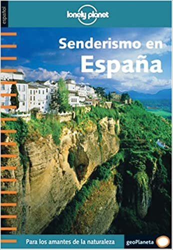 Senderismo en España (Guías de País Lonely Planet): Amazon.es: Lonely Planet Publications: Libros