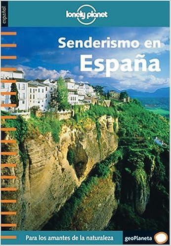 Senderismo en España (Guías de País Lonely Planet): Amazon.es: Lonely Planet: Libros