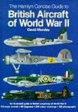 British Aircraft of World War II