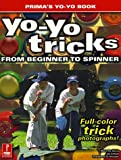 yoyo electronic - Yo-Yo Tricks: From Beginner to Spinner