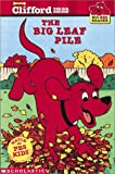 The Big Leaf Pile, Norman Bridwell and Josephine Page, 0439213576