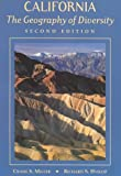 California : The Geography of Diversity, Miller, Crane S. and Hyslop, Richard S., 0767413458