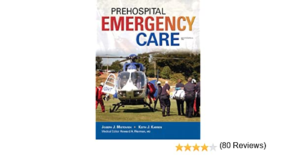 Prehospital emergency care kindle edition by joseph j mistovich 51ck5j9dq4lsr600315piwhitestripbottomleft035pistarratingfourbottomleft360 6sr600315za 80 reviews445286400400arial124005sclzzzzzzzg fandeluxe Image collections