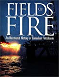 Fields of Fire, David Finch and Gordon Jaremko, 1550590871