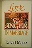 img - for Love and Anger in Marriage book / textbook / text book