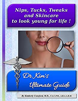 Download for free Nips, Tucks, Tweaks and Skincare to look young for life!