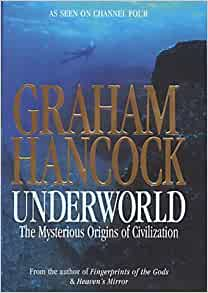 underworld the mysterious origins of civilization pdf
