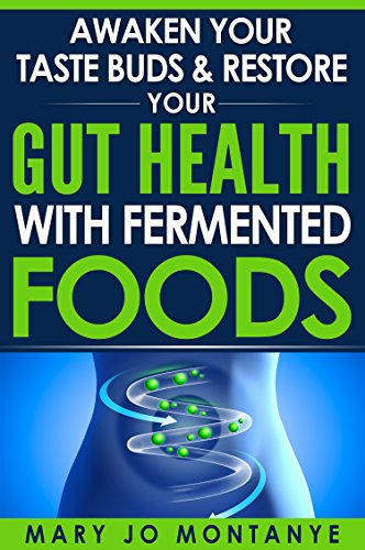 Awaken Taste Restore Health Fermented ebook product image