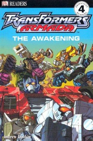The Awakening (DK Transformers Armada Readers) Andrew Donkin