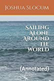 Image of Sailing Alone Around the World: (Annotated)