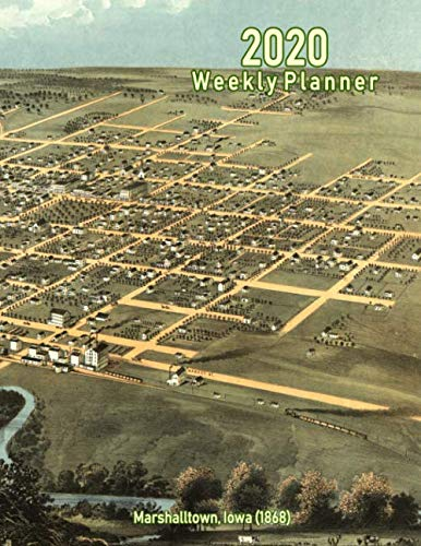 2020 Weekly Planner: Marshalltown, Iowa (1868): Vintage Panoramic Map Cover