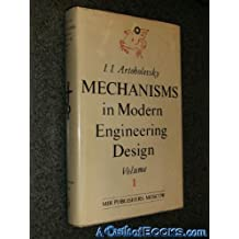 Amazon i i artobolevsky books mechanics in modern engineering design a handbook for engineers designers and inventors volume 1 lever mechanisms 1975 by i i artobolevsky fandeluxe Images