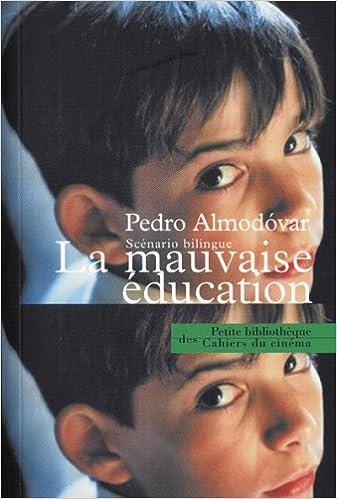 Télécharger en ligne La Mauvaise éducation pdf, epub