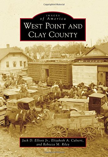 West Point and Clay County (Images of America)