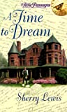 Time to Dream, Sherry Lewis, 0515127299