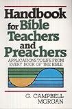 img - for Handbook for Bible Teachers and Preachers book / textbook / text book
