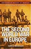 The Second World War in Europe (Smithsonian History of Warfare)