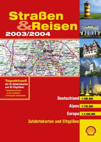 Straßen And Reisen 2003 2004