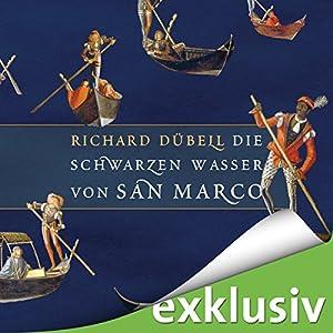 Die schwarzen Wasser von San Marco (Tuchhändler 3) Audiobook