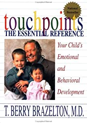 TOUCHPOINTS - YOUR CHILD'S EMOTIONAL AND BEHAVIORAL DEVELOPMENT