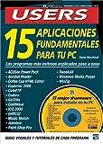 Quince Aplicaciones Fundamentales para tu PC, Daniel Benchimol, 9875260843
