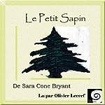 Le Petit Sapin   Sara Cone Bryant