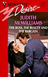 The Boss, the Beauty and the Bargain, Judith McWilliams, 0373761228