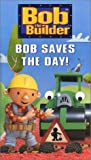 : Bob the Builder - Bob Saves the Day [VHS]