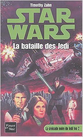 Lire Star Wars, tome 13 : La Croisade noire du jedi fou, tome 2 : La Bataille des Jedi pdf