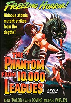 The Phantom From 10,000 Leagues directed by Dan Milner
