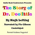 The Story of Dr. Doolittle Audiobook by Hugh Lofting Narrated by Flo Gibson