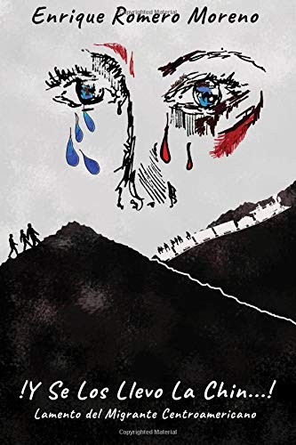 !Y Se Los Llevo La Chin...!  [Romero Moreno, Enrique M] (Tapa Blanda)